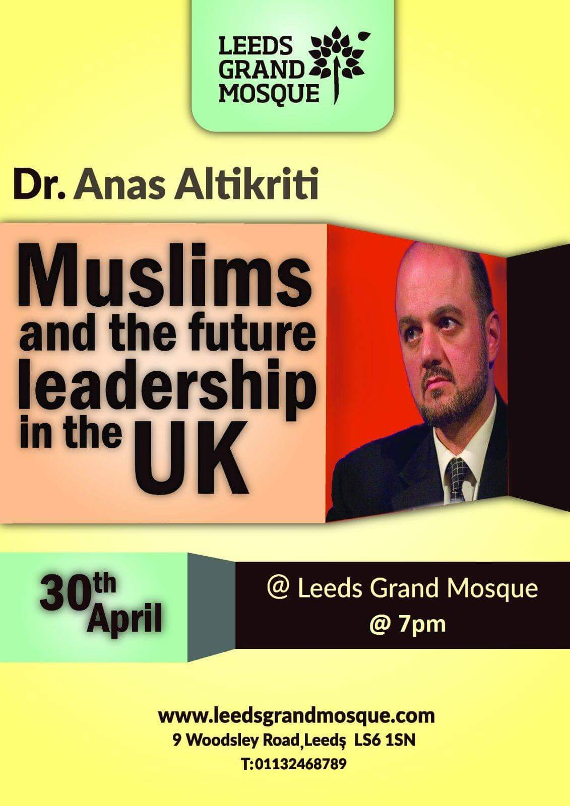 Talk - Muslims and the Future Leadership in the UK