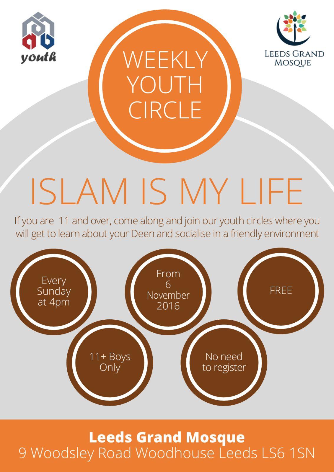 Weekly Youth Circle - Islam is My life